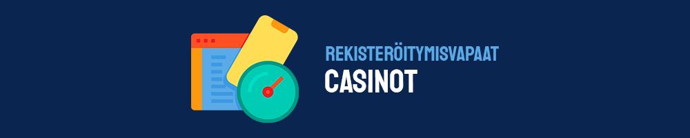 uudet casinot toimivat usein ilman rekisteröitymistä
